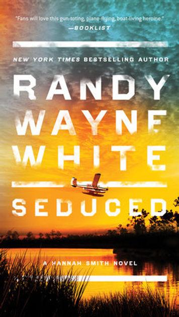 Seduced Hannah Smith Randy Wayne White Doc Ford