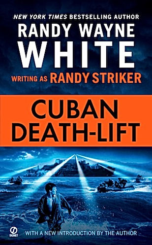 Cuban Deathlift Randy Wayne White Randy Striker