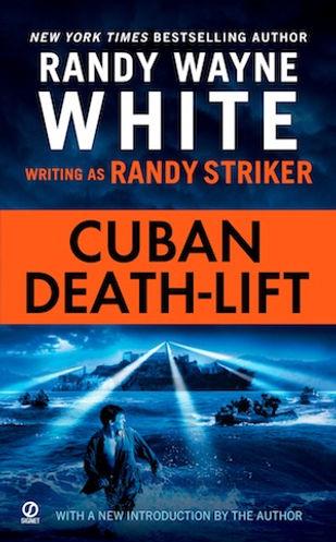 Cuban Deathlift Randy Wayne White Randy Striker
