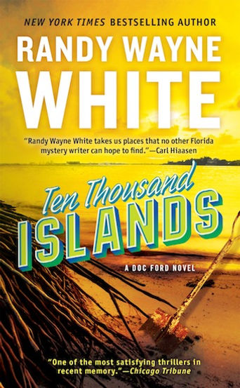 Ten Thousand Randy Wayne White Doc Ford