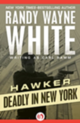 Hawker deadly in new york Randy Wayne White Carl Ramm Doc Ford