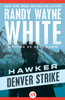 Hawker denver strike Randy Wayne White Carl Ramm Doc Ford