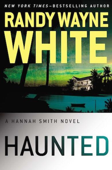 Haunted Hannah Smith Randy Wayne White Doc Ford