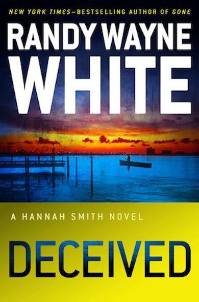 DeceivedHannah Smith Randy Wayne White Doc Ford