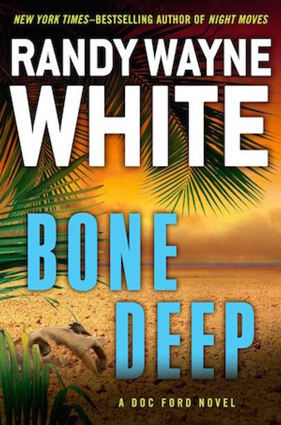 Bone Deep Randy Wayne White Doc Ford