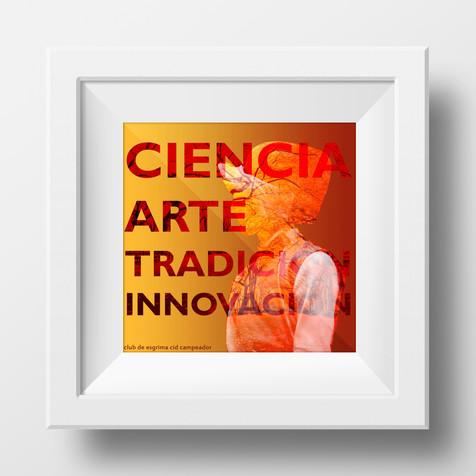 Ciencia Arte Tradición Innovación