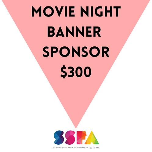 Movie Night Banner Sponsor $300