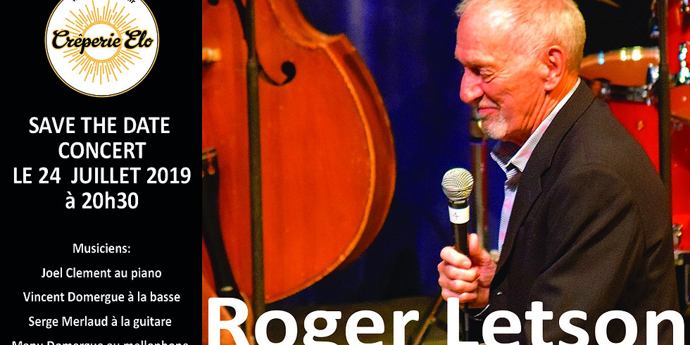 SAVE THE DATE JAZZ ELO AVEC ROGER LETSON AND COMPANY