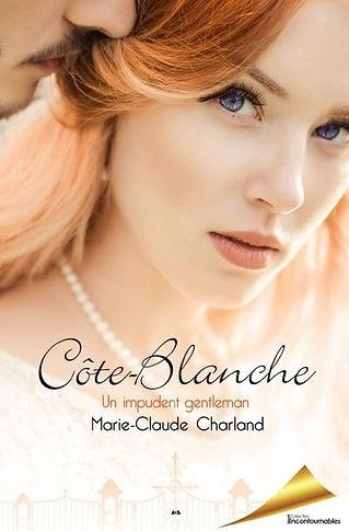 Côte-Blanche T.1: Un impudent gentleman