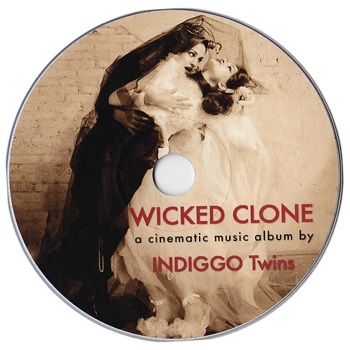 WICKED CLONE The Cinematic Album