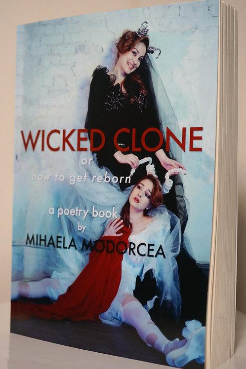 WICKED CLONE poetry book by MIHAELA MODORCEA