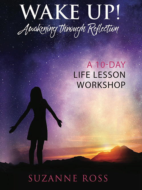 Wake Up! Awakening through Reflection - Book One of the Up! Trilogy 2nd Edition
