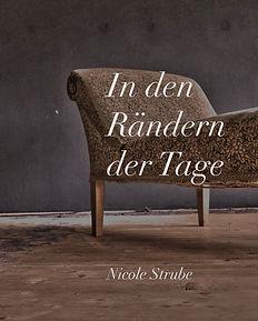 Nicole Strube IN DEN RÄNDERN DER TAGE