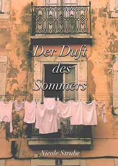 DER DUFT DES SOMMERS / NICOLE STRUBE