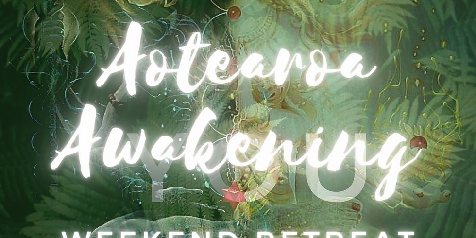 AOTEAROA AWAKENING Retreat for Woman & Men All-inclusive: $333