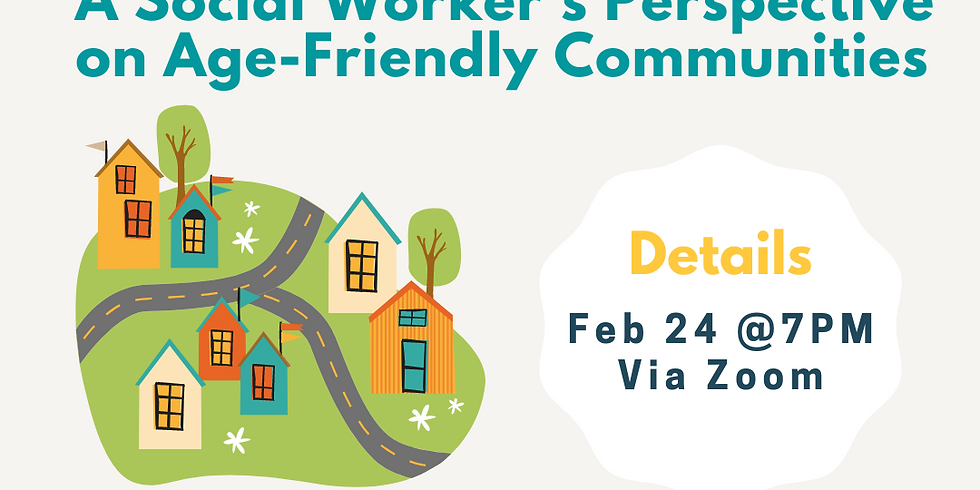Live Seminar: A Social Worker's Perspective on Age-Friendly Communities with Bonnie Schroeder, MSW, RSW