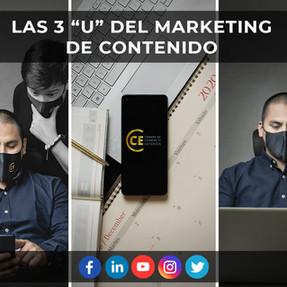 """Las 3 """"U"""" del Marketing de Contenido"""
