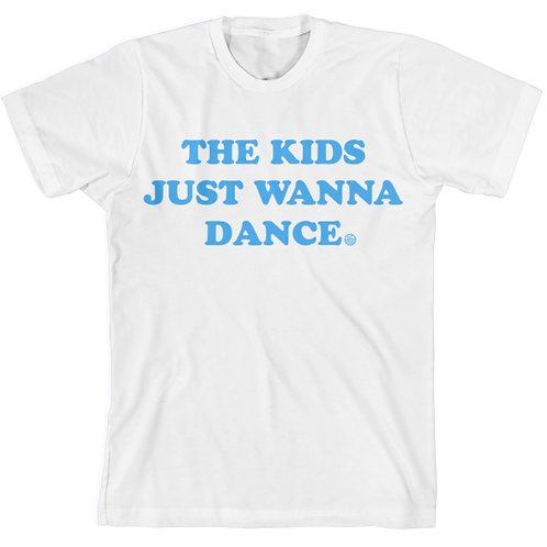 """Kids Just Wanna Dance"" Tee"