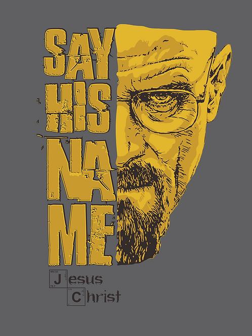 Diga o nome dEle | Camiseta | Masculino