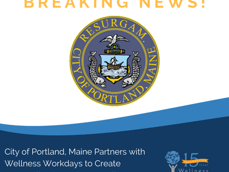 City of Portland, Maine Partners with Wellness Workdays to Create Personalized Corporate Wellness Pr