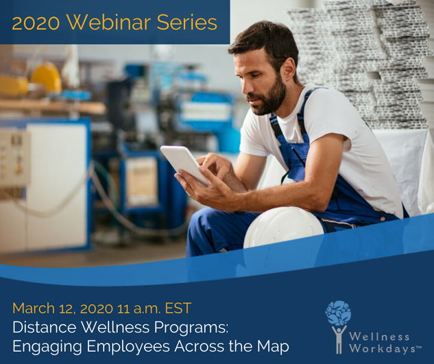 2020 Webinar Series - Distance Wellness Programs
