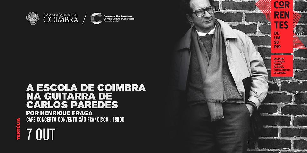 Tertúlia - A Escola de Coimbra na Guitarra de Carlos Paredes