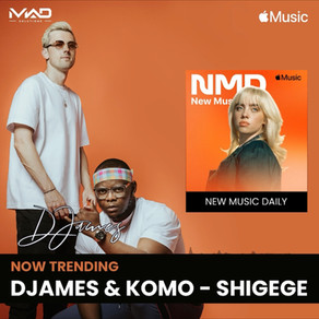 SHIGEGE by DJames & Komo Now Trending on Apple Music 🎵
