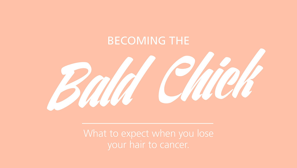 Blog on what to expect when you lose your hair to cancer.