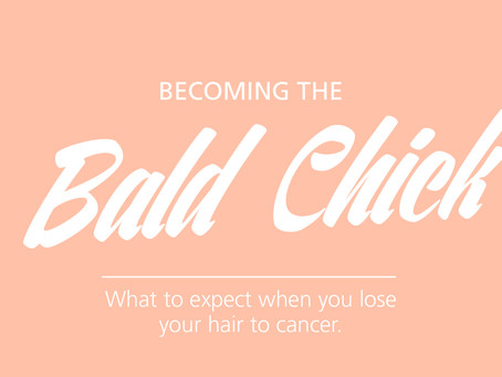 What to expect when you lose your hair to cancer.
