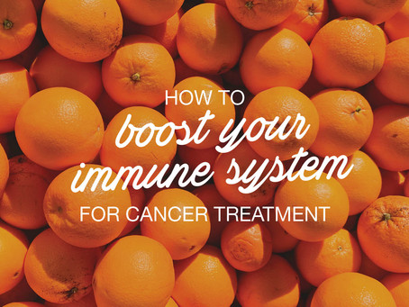How to boost your immune system for cancer treatment