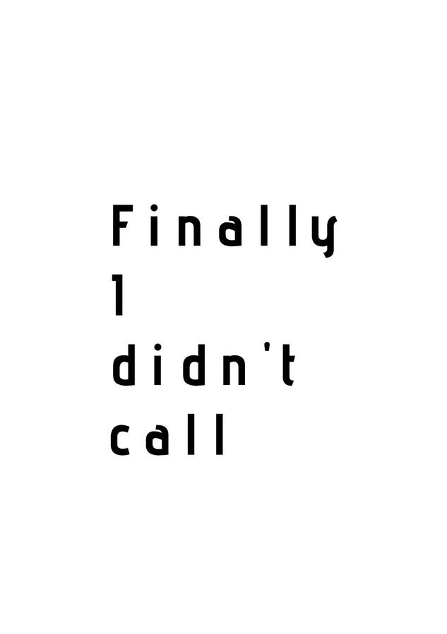 I didn t call