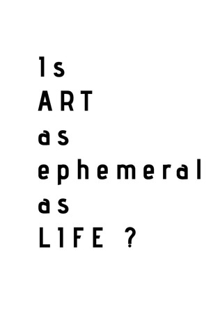 Ephemeral art
