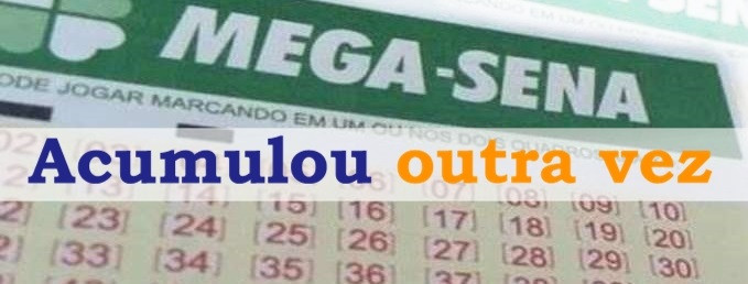 Mega-Sena acumula novamente e continua sem vencedor em 2019