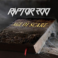 Raptor200 - The Age of Scare - Album on Spotify.com, Google, Apple and as boxed CD