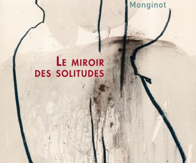 Le miroir des solitudes