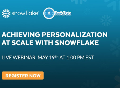 Webinar | May 19th, 2020 | Personalization at Scale with Snowflake