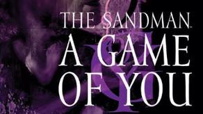 Episode 33 Neil Gaiman Sandman A Game Of You