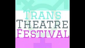 Episode 18 Trans Theatre Fest 01