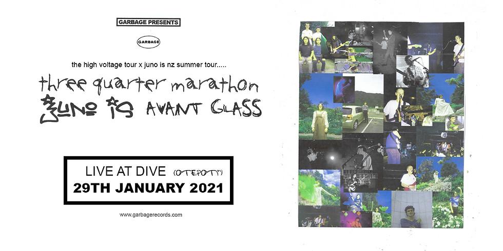 Three Quarter Marathon/Avant Glass/Juno Is - LIVE @ DIVE