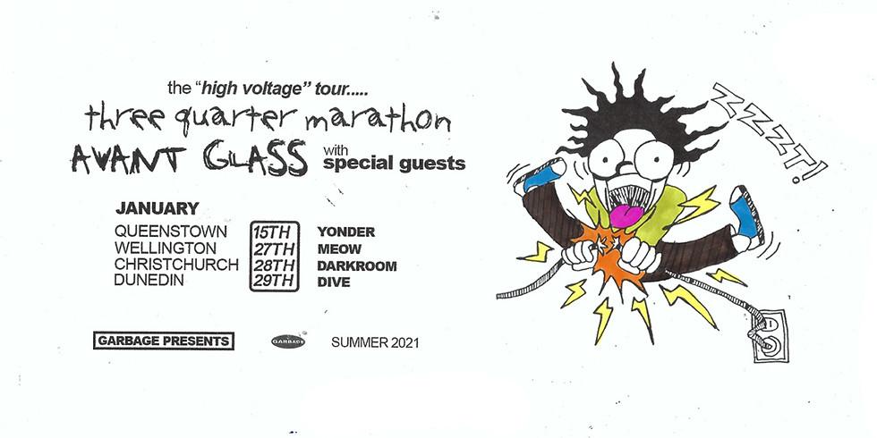 Three Quarter Marathon/Avant Glass - High Voltage Tour (Christchurch)