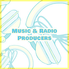 Music & Radio Producers