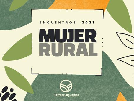 Encuentros 2021. Mujer Rural.