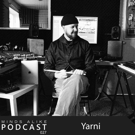 Listen to Yarni's Podcast for Minds Alike.