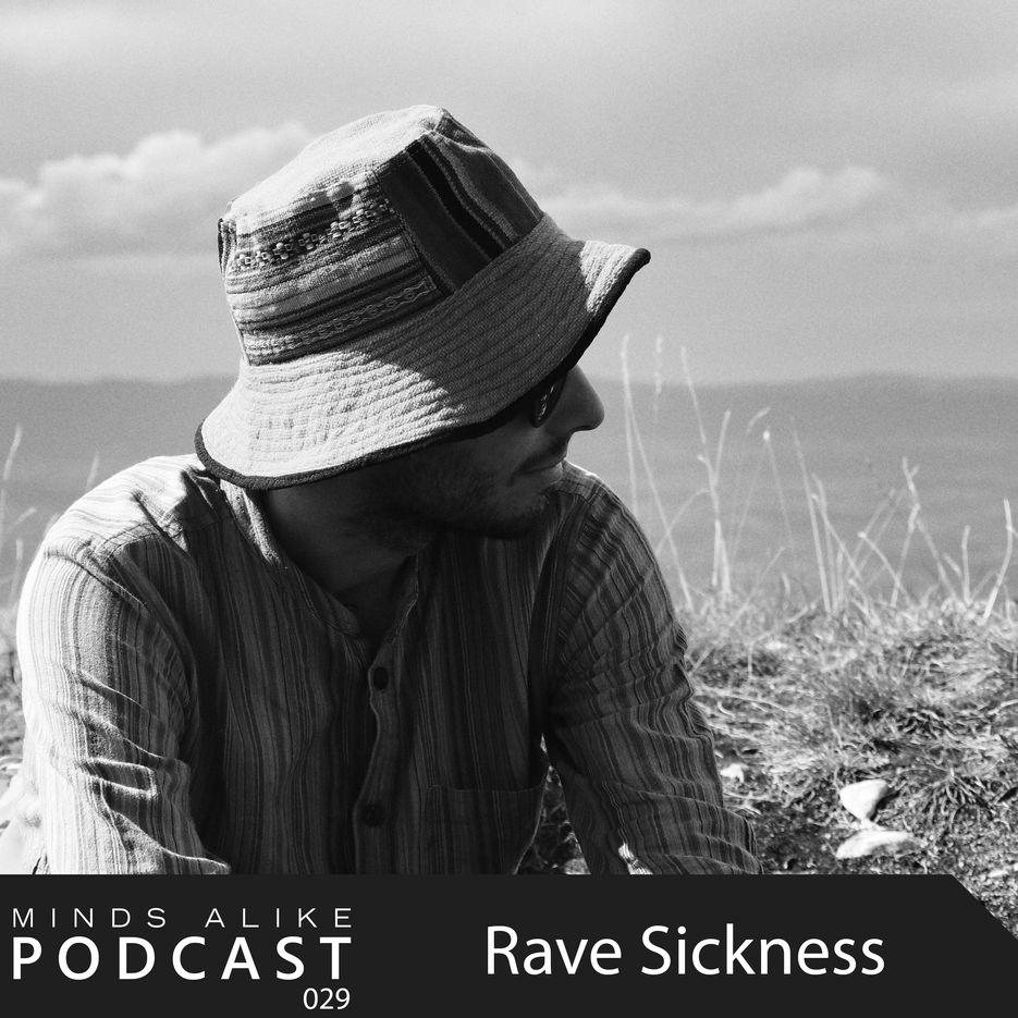 MAR Podcast 029 - Rave Sickness