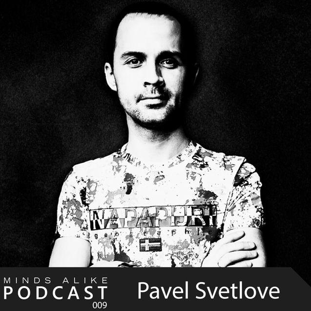 Podcast 009 with Pavel Svetlove