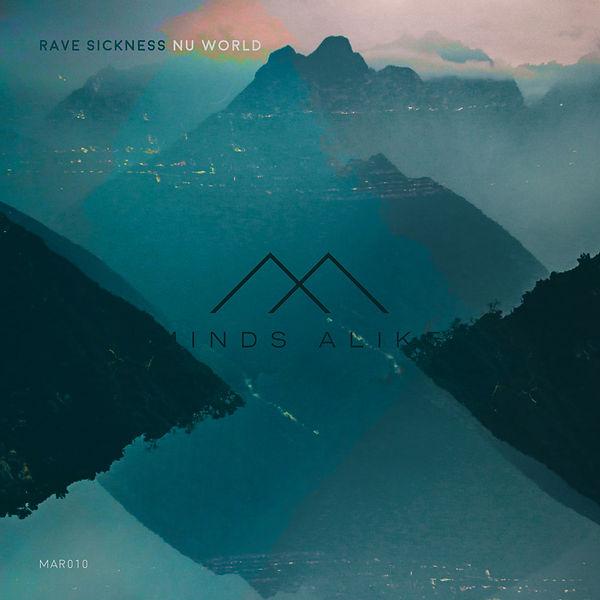 MAR010 - Rave Sickness - Nu World
