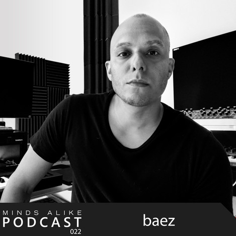 Listen to baez's end of year Podcast for his label, Minds Alike.