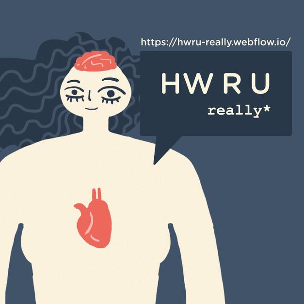 HW R U really*