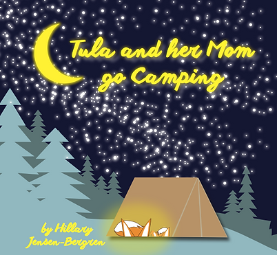 Tula and her Mom go camping book cover s