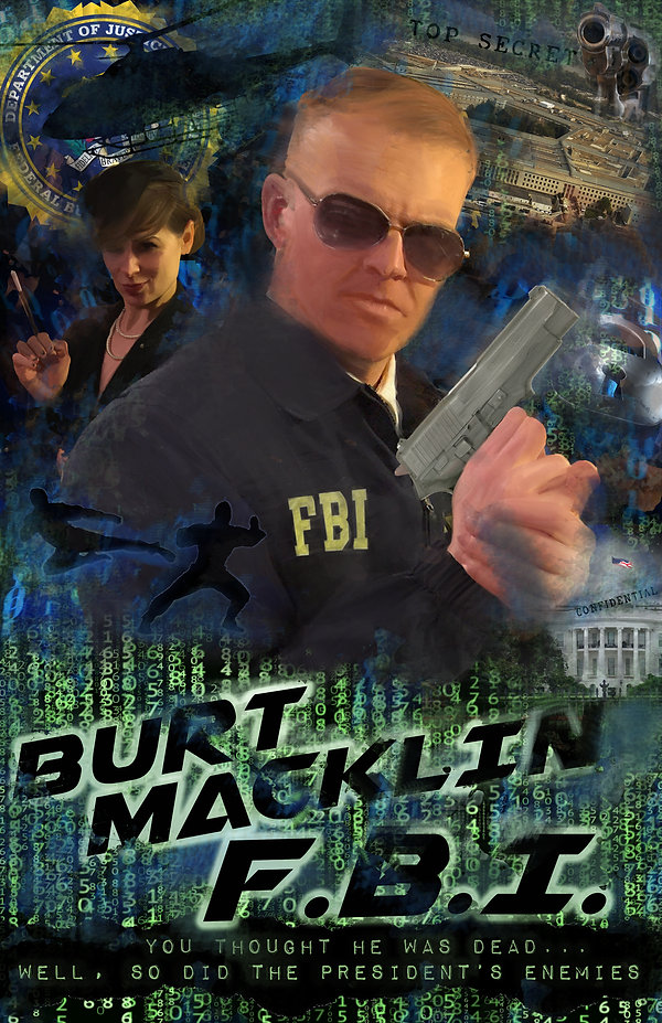 Burt Macklin FBI Movie Poster.jpg